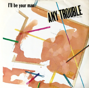 "Any Trouble ‎- I'll Be Your Man (12"") (VG/VG-)"